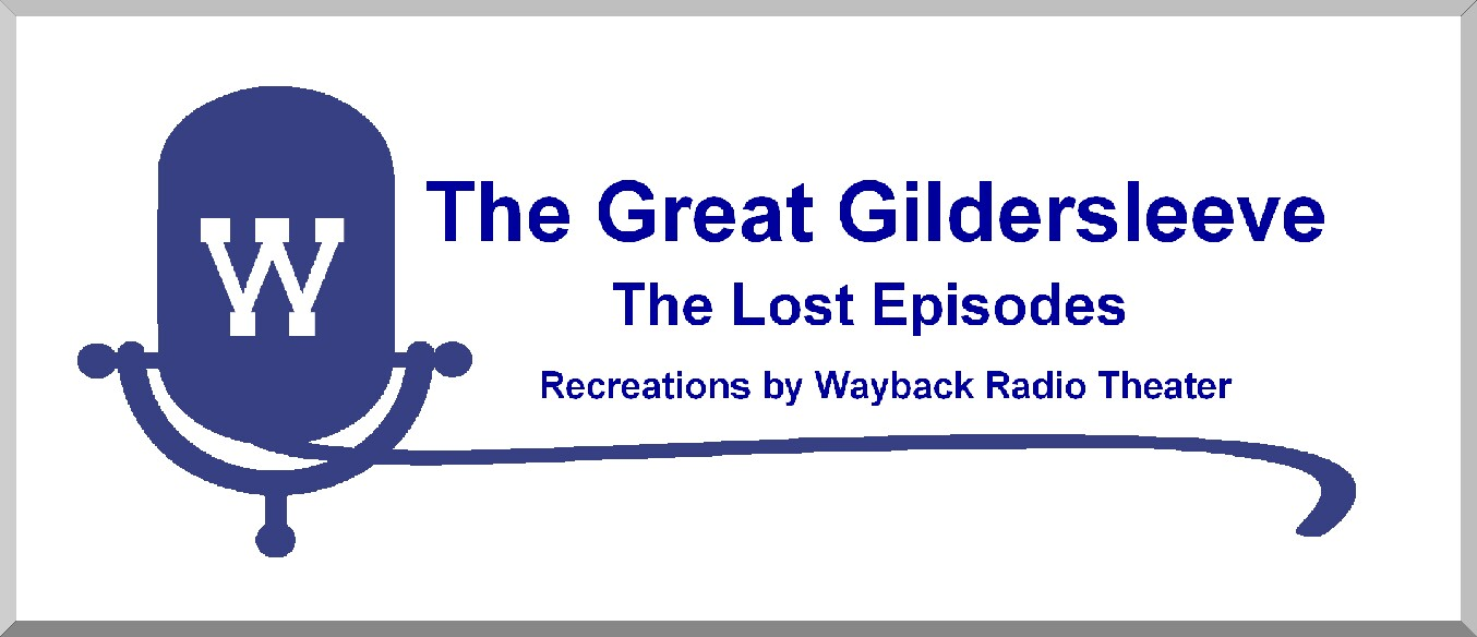The Great Gildersleeve - The Lost                           Episodes